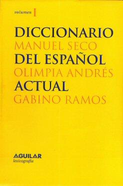 Diccionario del español actual.