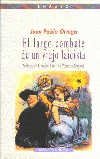 Portada de El Largo Combate de un viejo laicista..