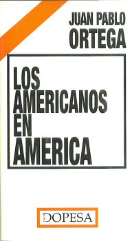 Los americanos en América.