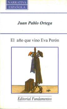 Portada de El año en que vino Eva Perón.